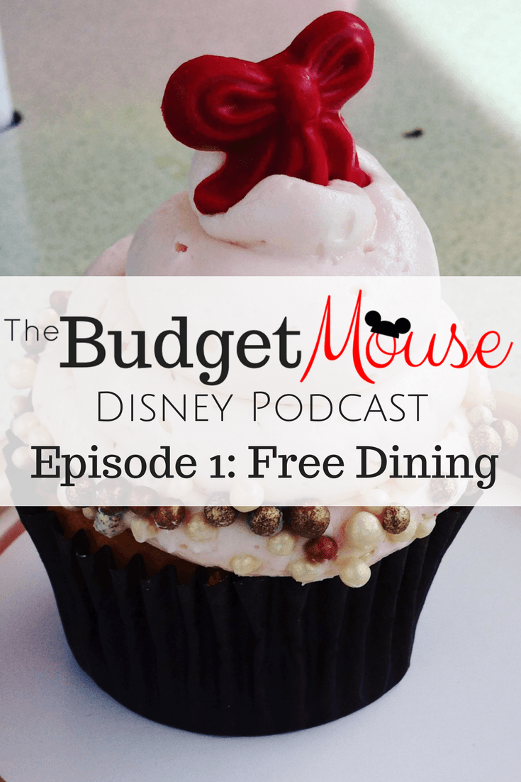Episode 1 of The Budge Mouse Podcast: FREE DINING at Walt Disney World and more... #disneyworld #podcast