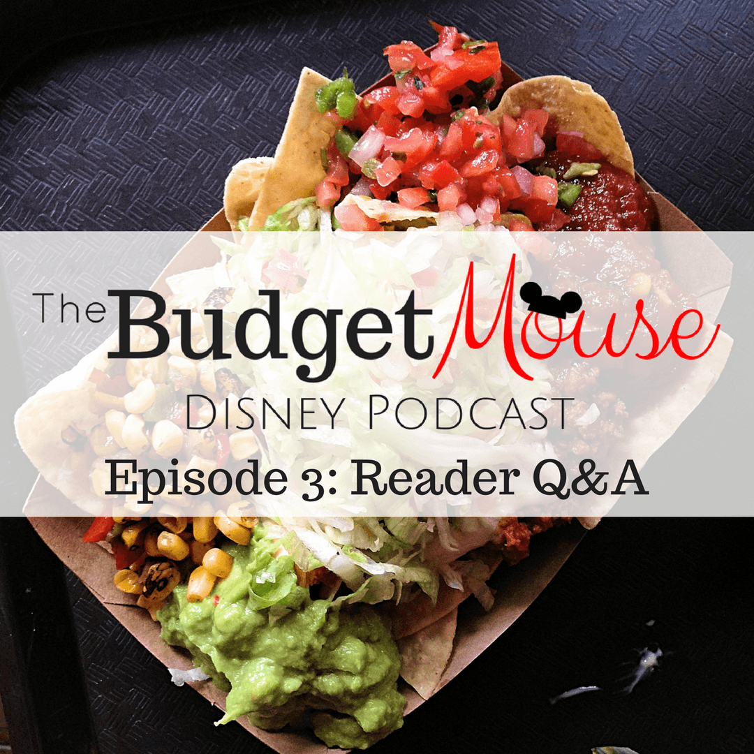 budget mouse disney podcast image with disney nachos in the background