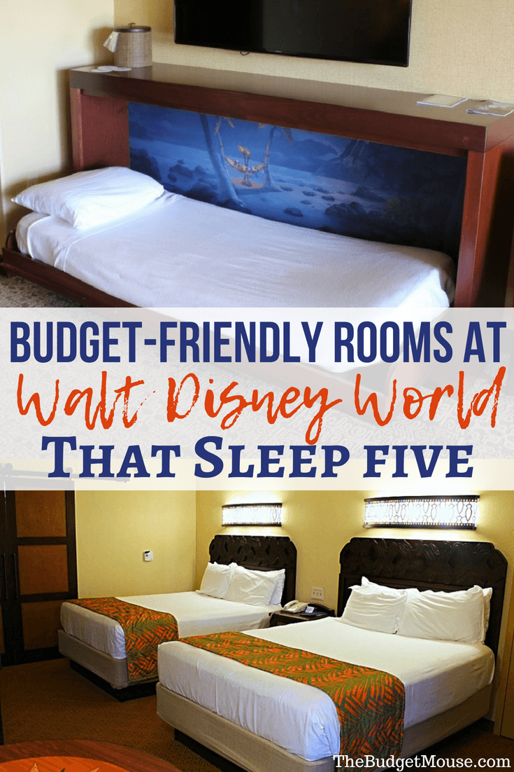 Rooms that sleep five at Disney World that you can get on a budget! Disney World tips and tricks for finding affordable resort hotel rooms that sleep 5. Disney World planning advice for doing Disney on a budget! #disneyworld #traveltips