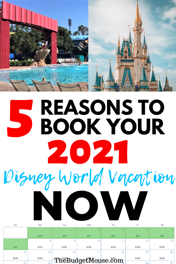 5 reasons to book your 2021 disney world vacation now pinterest image