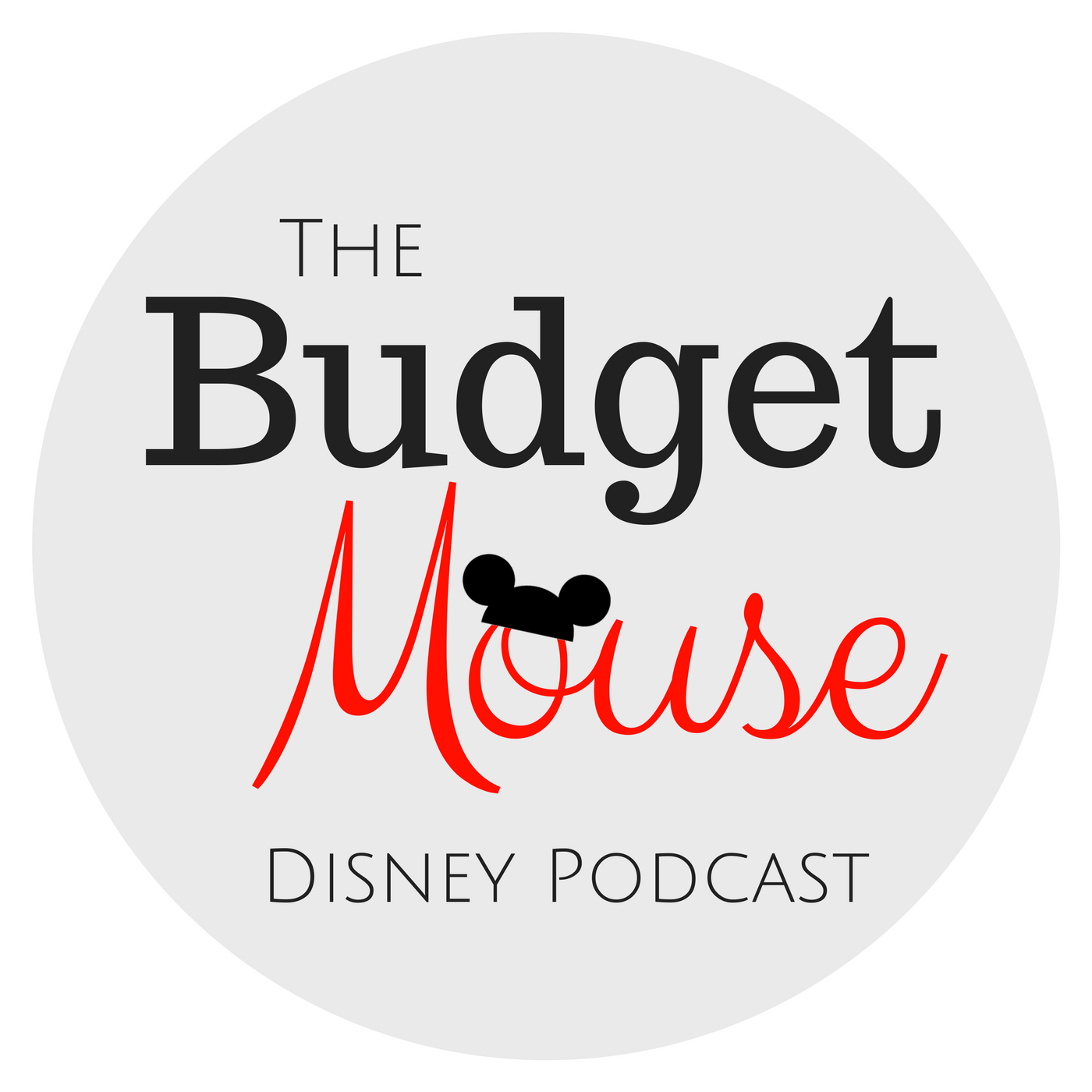 The Budget Mouse - A Disney Podcast